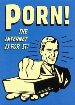the-internet-is-for-porn