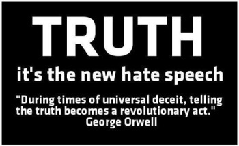 truth its the new hate speech
